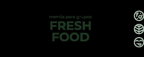 Menú para grupos fresh food