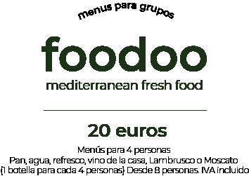 Menú grupos Foodoo 20€